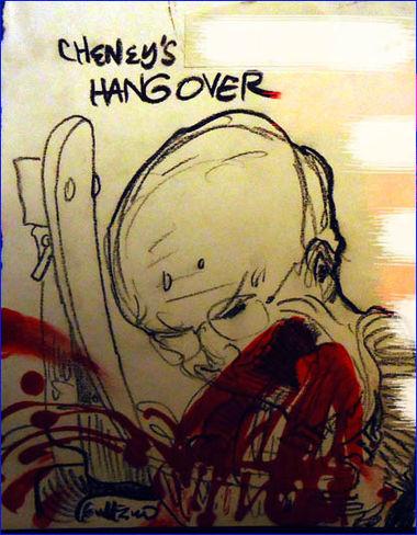 Cheney's Hangover